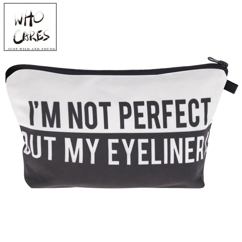 Im Not Perfect But My Eyeliner Pouch Bag
