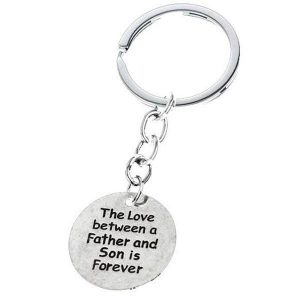 The love between Father and Son is Forever Keychain